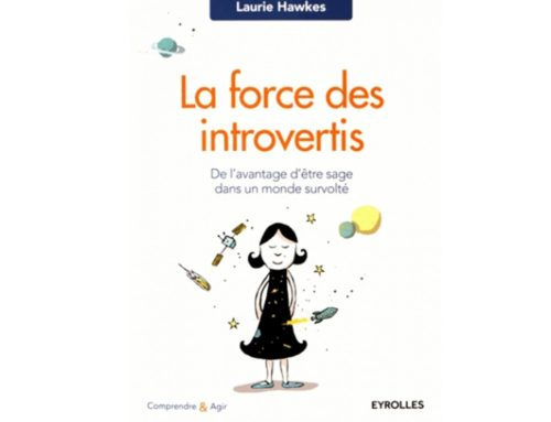 La force des introvertis (Laurie Hawkes)